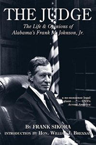 judge Frank M. Johnson of Alabama Federal Court